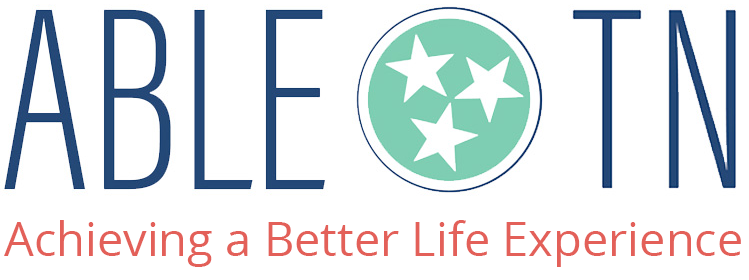 ABLETN.gov: Tennessee Achieving a Better Life Experience (ABLE TN)